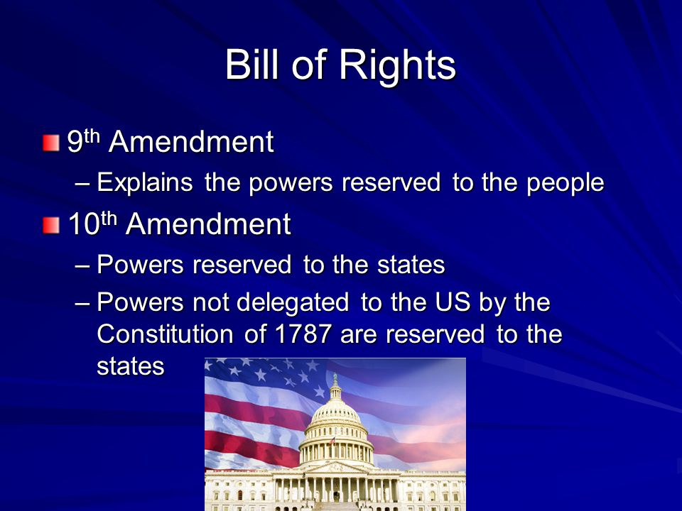 Bill of Rights 9th Amendment 10th Amendment