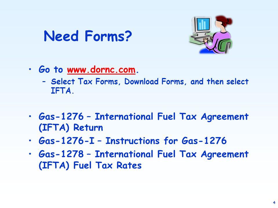 Need Forms Go to www.dornc.com.