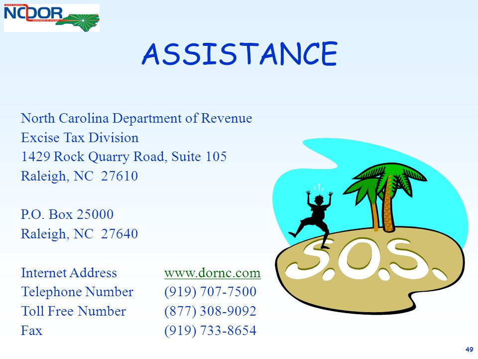 ASSISTANCE North Carolina Department of Revenue Excise Tax Division