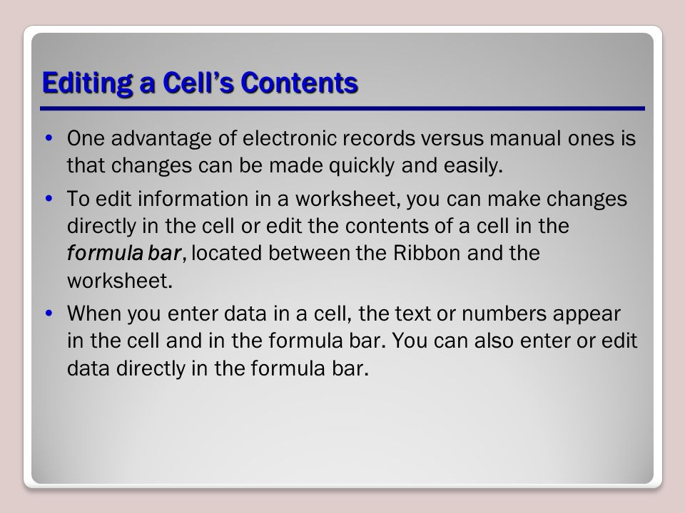 Editing a Cell's Contents