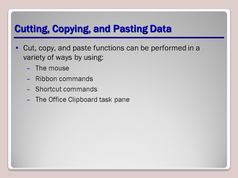 Cutting, Copying, and Pasting Data