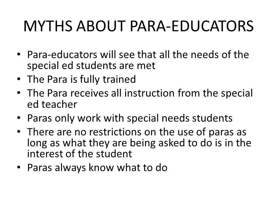 MYTHS ABOUT PARA-EDUCATORS