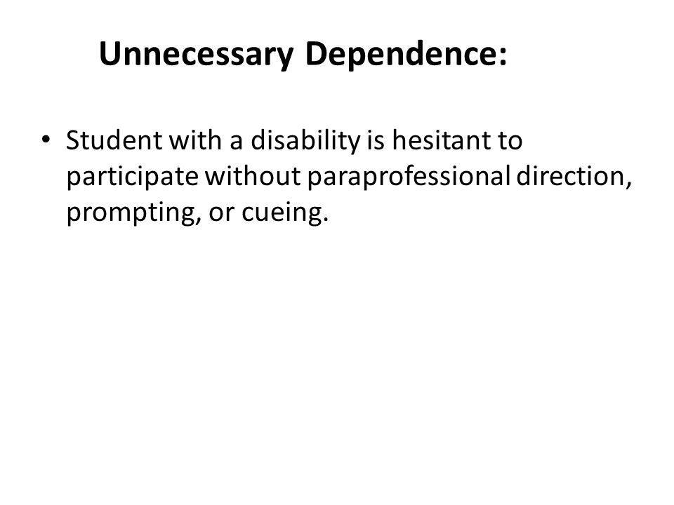 Unnecessary Dependence: