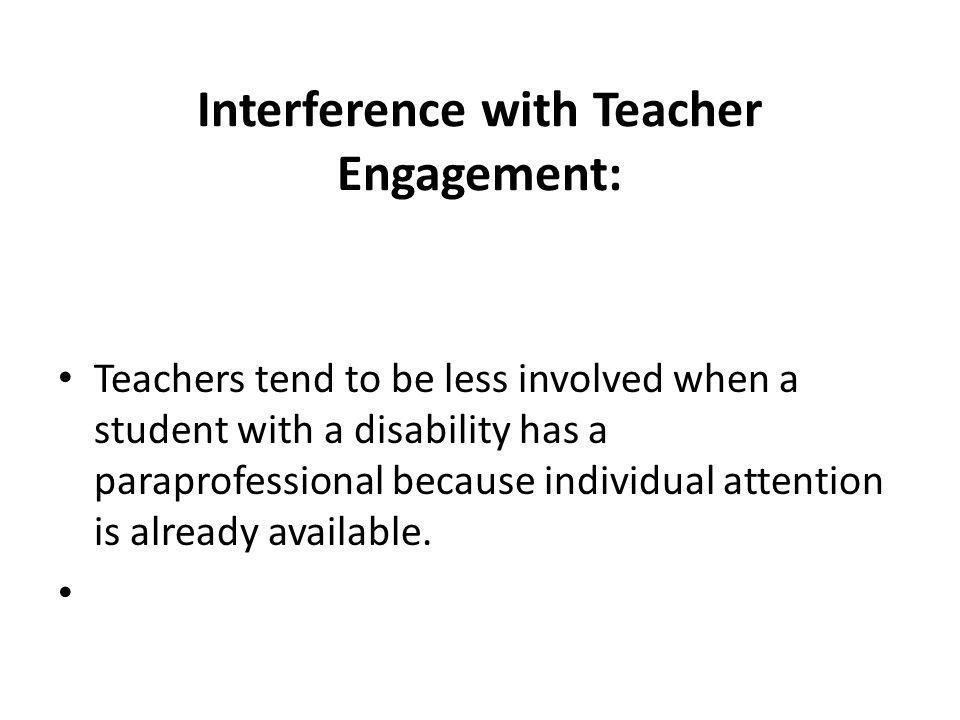 Interference with Teacher Engagement: