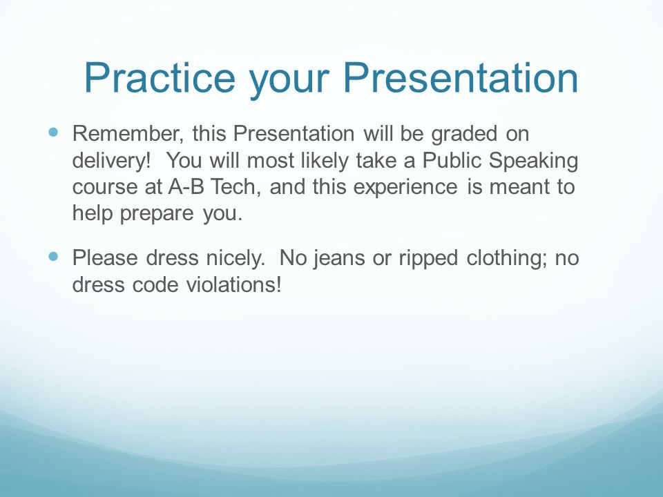 Practice your Presentation