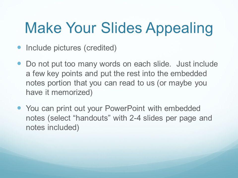 Make Your Slides Appealing