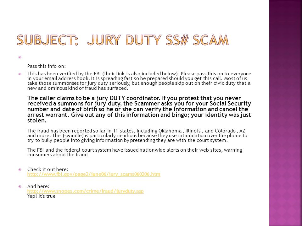 Subject: Jury Duty SS# Scam