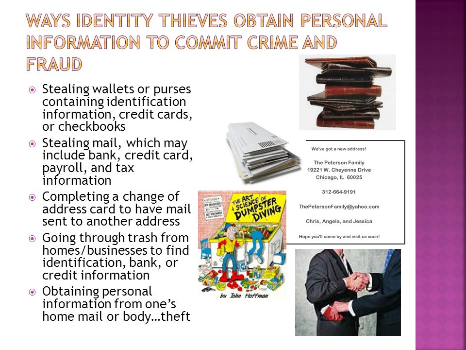 Ways Identity Thieves Obtain Personal Information to Commit Crime and Fraud