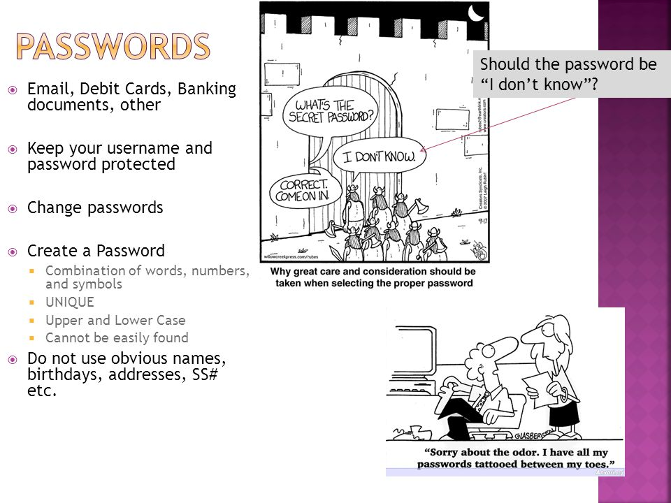 Passwords Should the password be I don't know