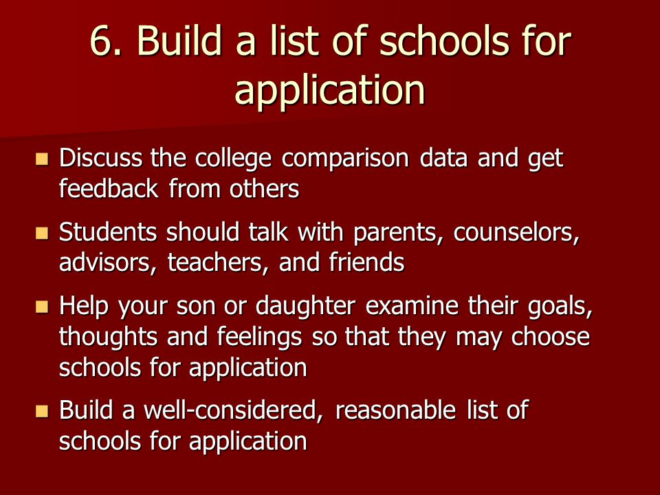 6. Build a list of schools for application