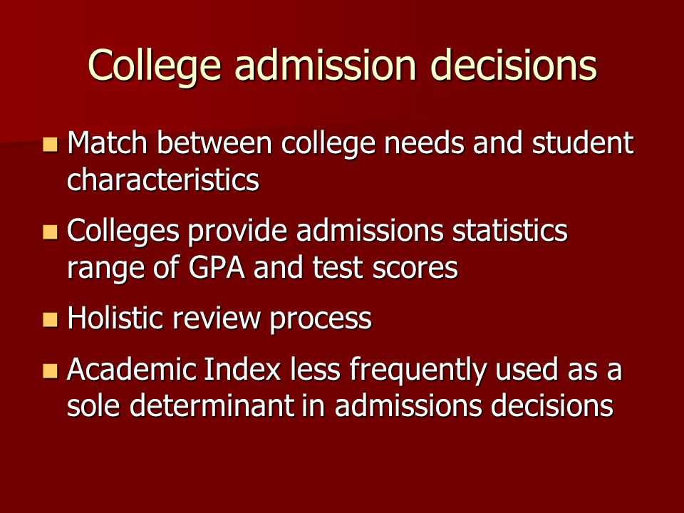 College admission decisions