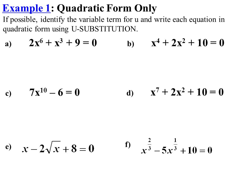 Example 1: Quadratic Form Only