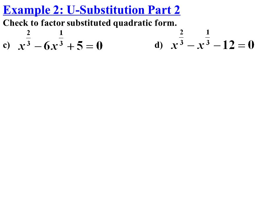 Example 2: U-Substitution Part 2