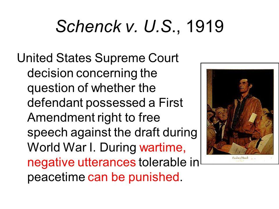 Schenck v. U.S., 1919