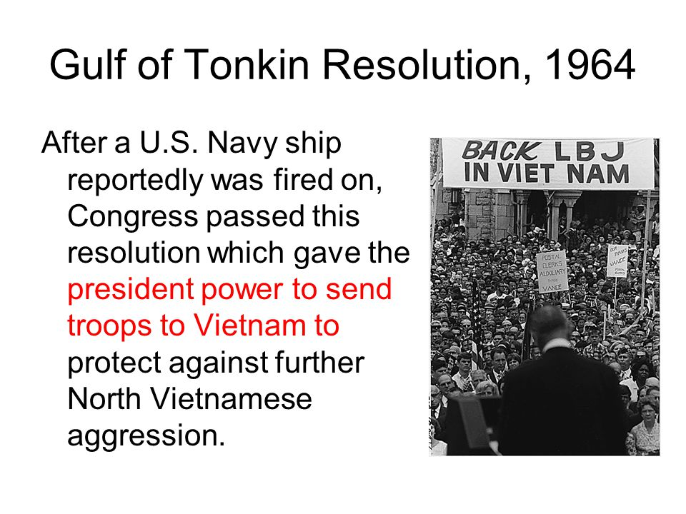 Gulf of Tonkin Resolution, 1964