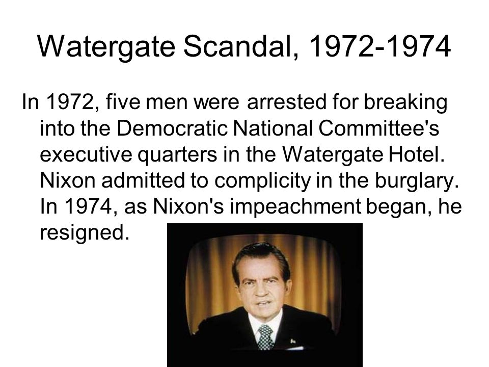Watergate Scandal, 1972-1974