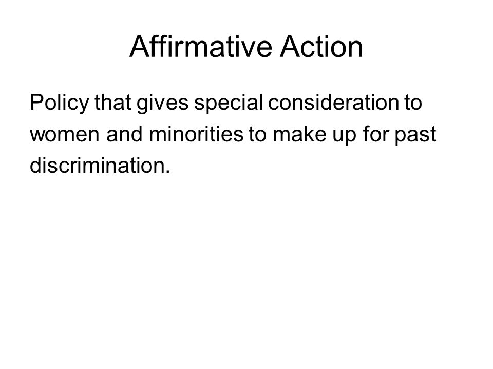 Affirmative Action Policy that gives special consideration to