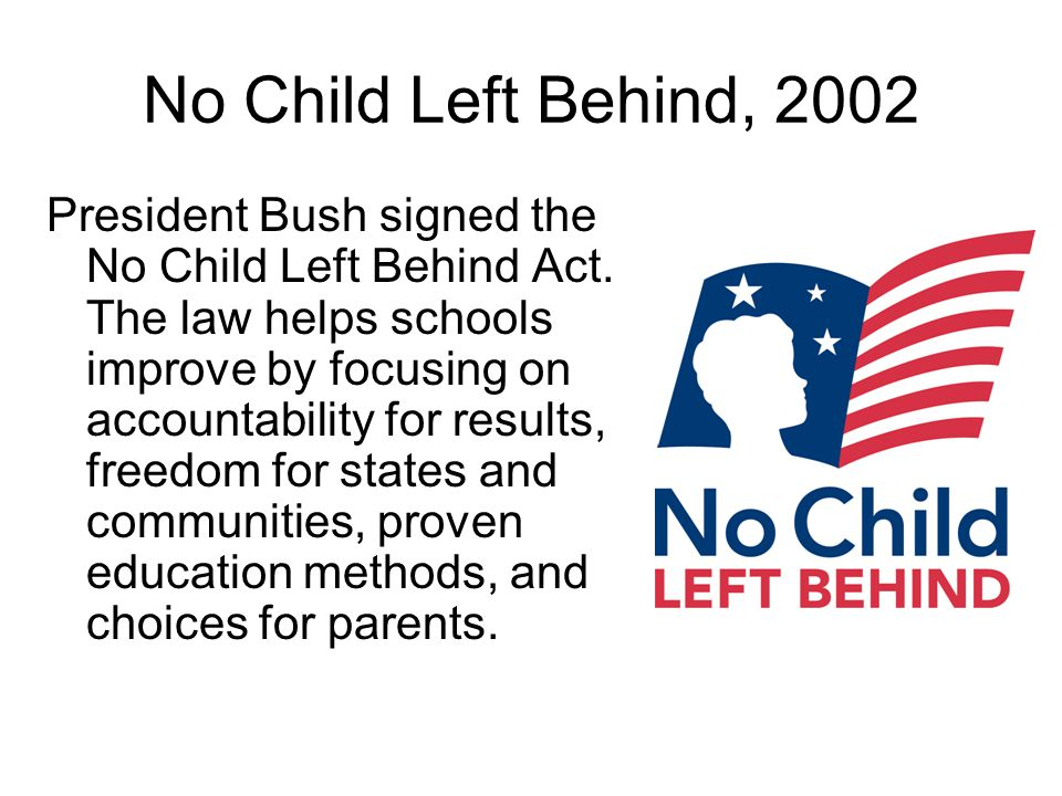No Child Left Behind, 2002