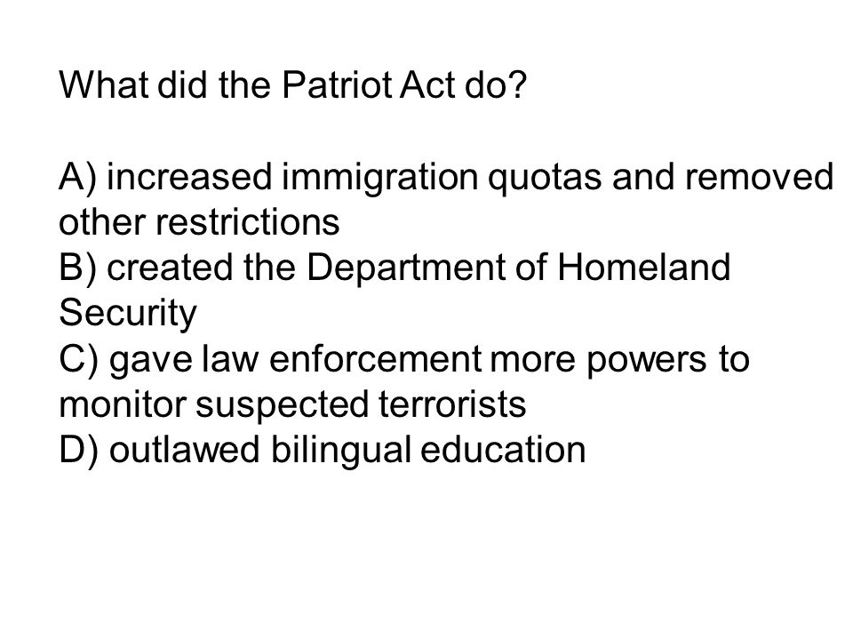 What did the Patriot Act do