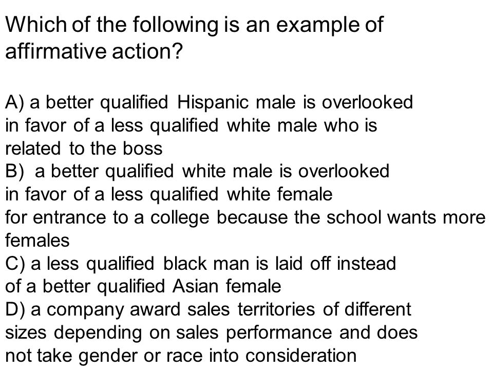 Which of the following is an example of affirmative action