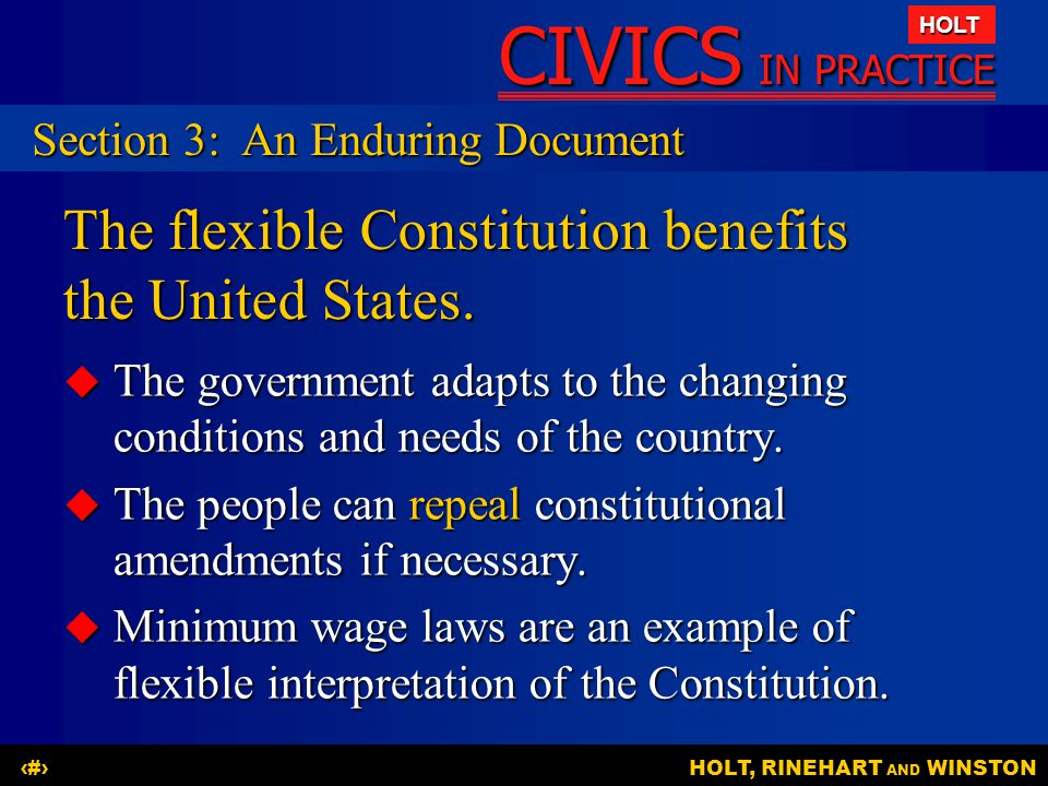 The flexible Constitution benefits the United States.