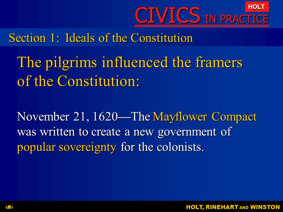 The pilgrims influenced the framers of the Constitution: