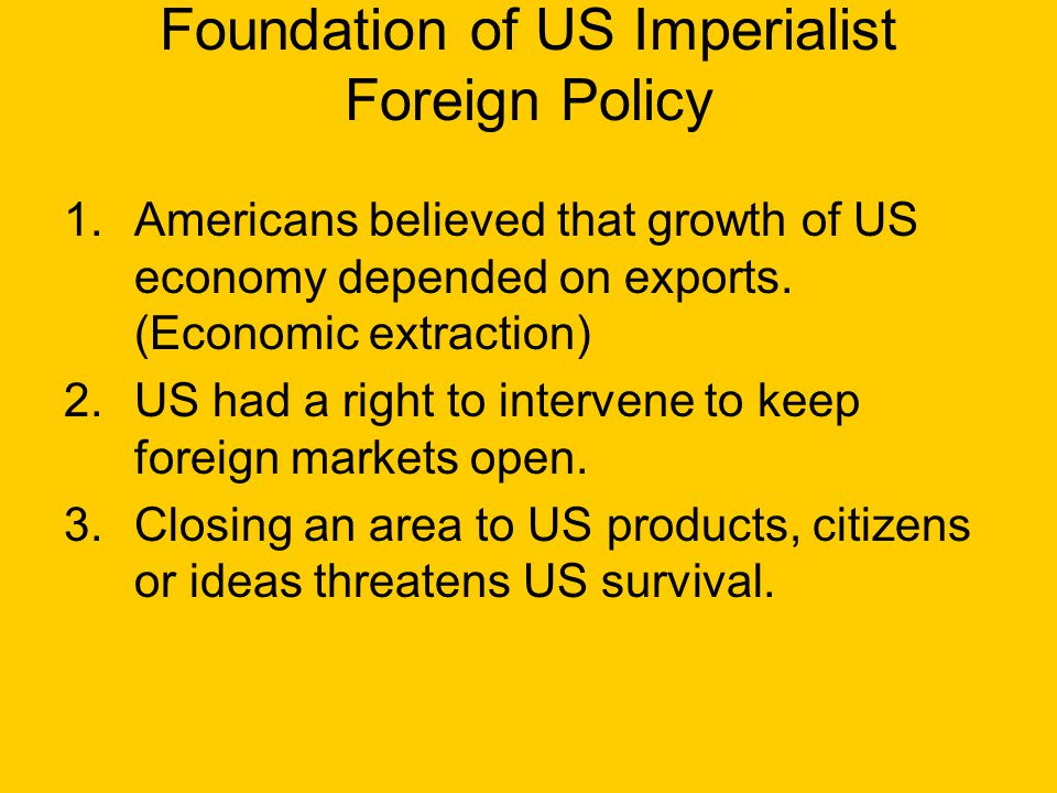 Foundation of US Imperialist Foreign Policy