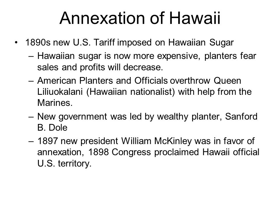 Annexation of Hawaii 1890s new U.S. Tariff imposed on Hawaiian Sugar