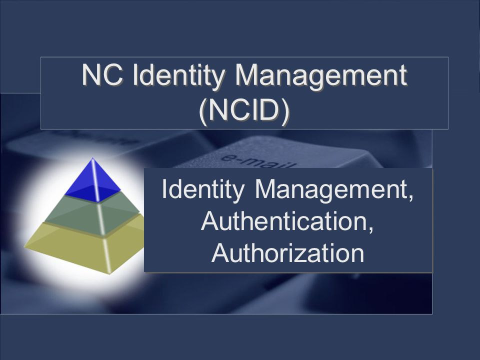 NC Identity Management (NCID)