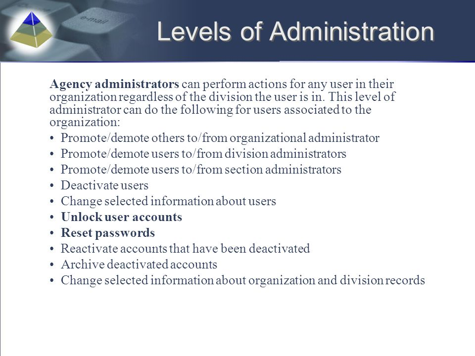 Levels of Administration