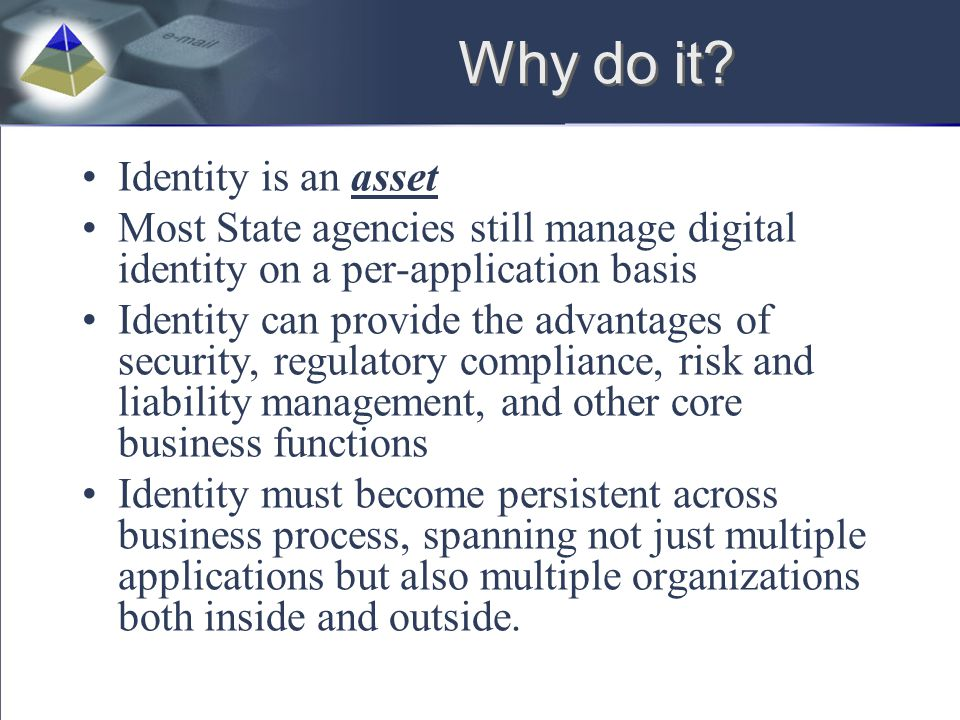 Why do it Identity is an asset