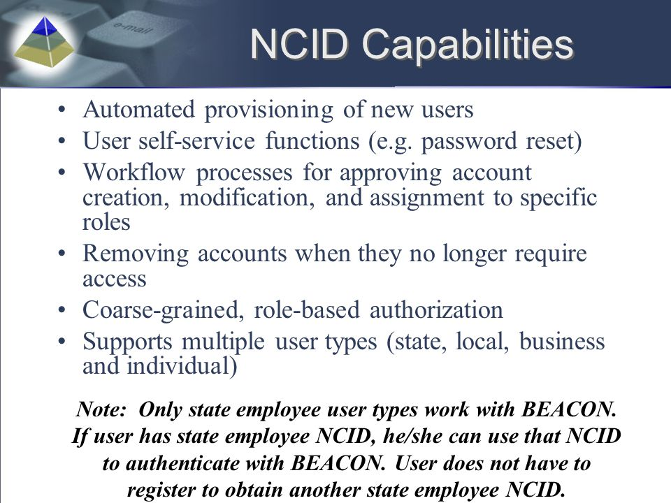 NCID Capabilities Automated provisioning of new users