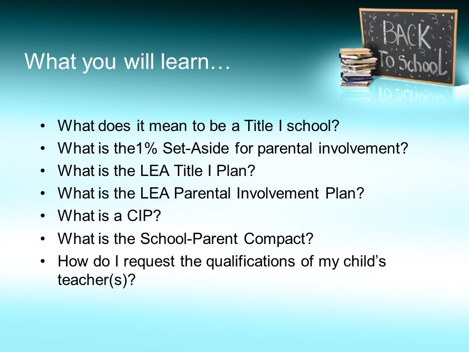What you will learn… What does it mean to be a Title I school