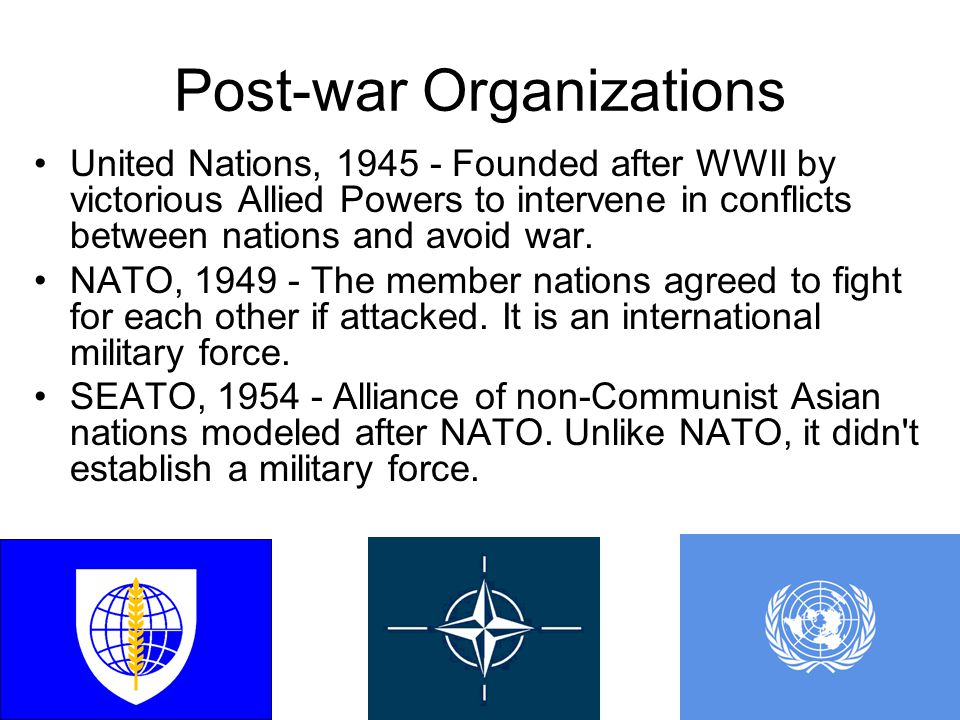 Post-war Organizations