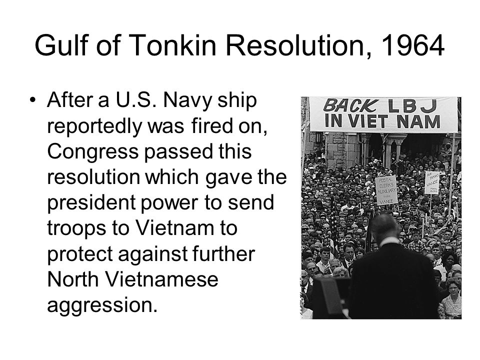 Gulf of Tonkin Resolution, 1964