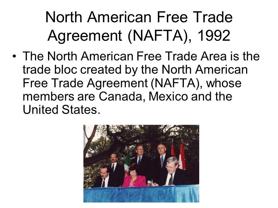 North American Free Trade Agreement (NAFTA), 1992