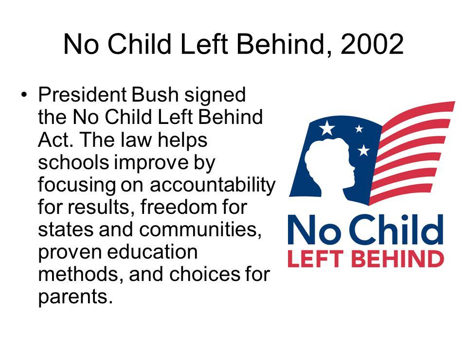 No Child Left Behind, 2002