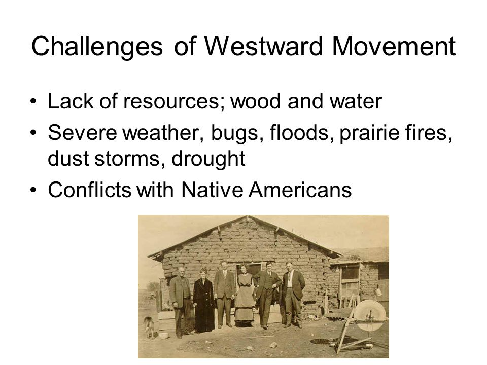 Challenges of Westward Movement