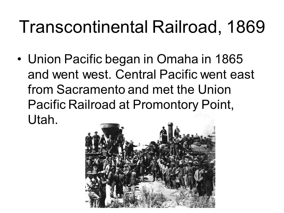 Transcontinental Railroad, 1869