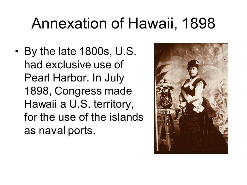 Annexation of Hawaii, 1898