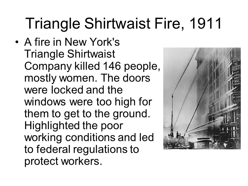 Triangle Shirtwaist Fire, 1911