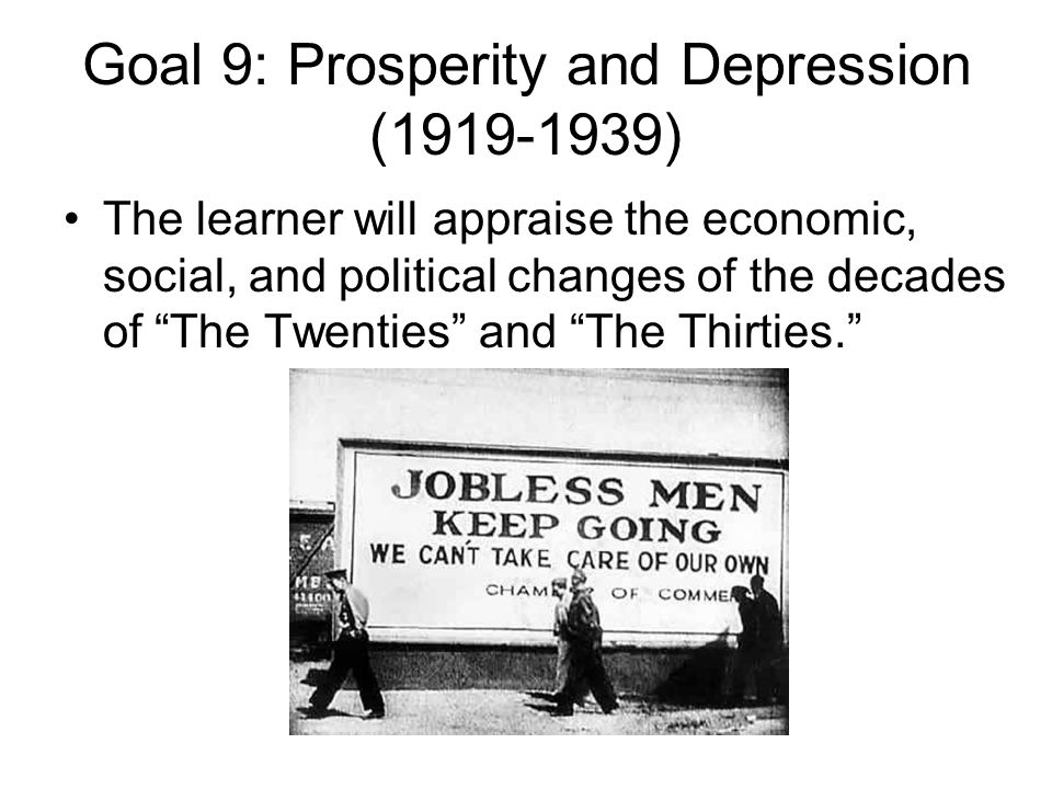 Goal 9: Prosperity and Depression (1919-1939)