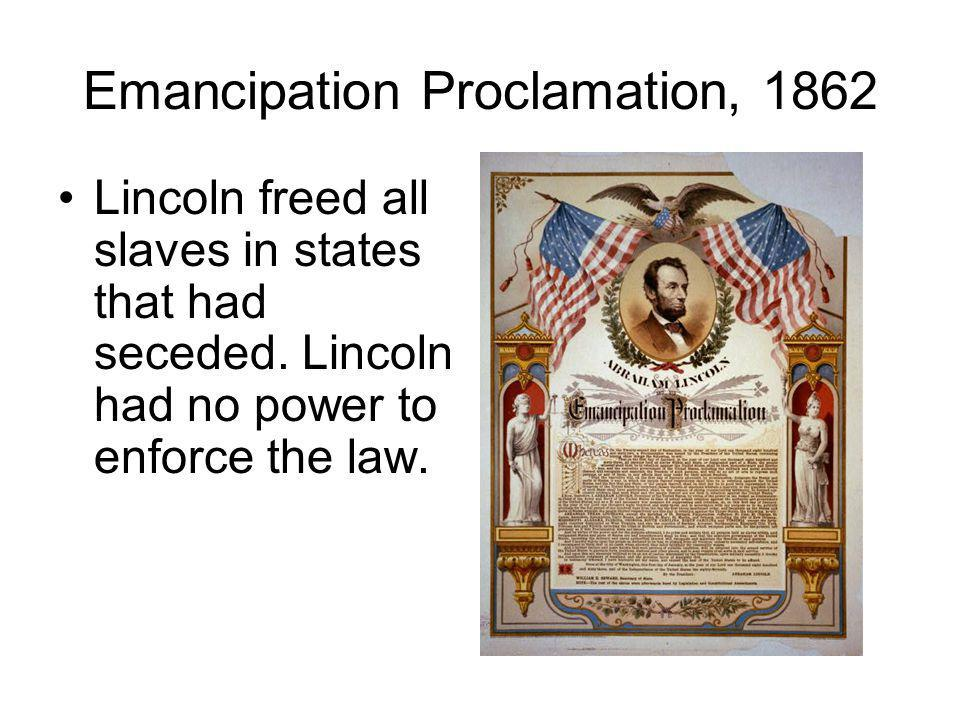Emancipation Proclamation, 1862