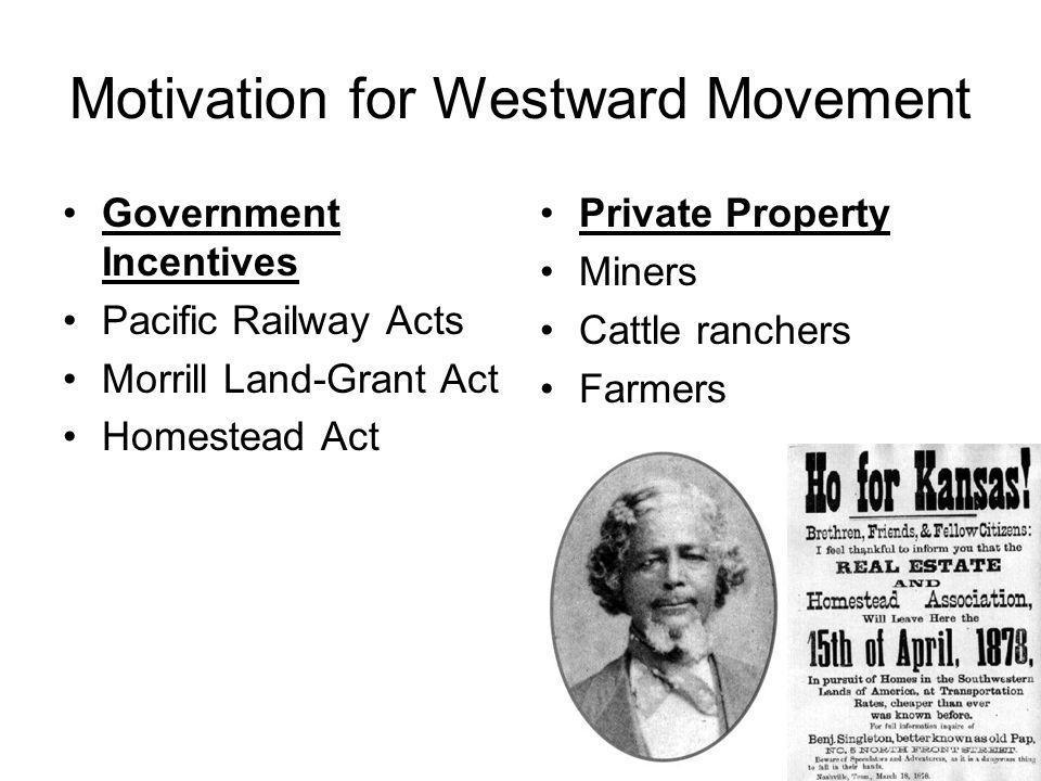 Motivation for Westward Movement