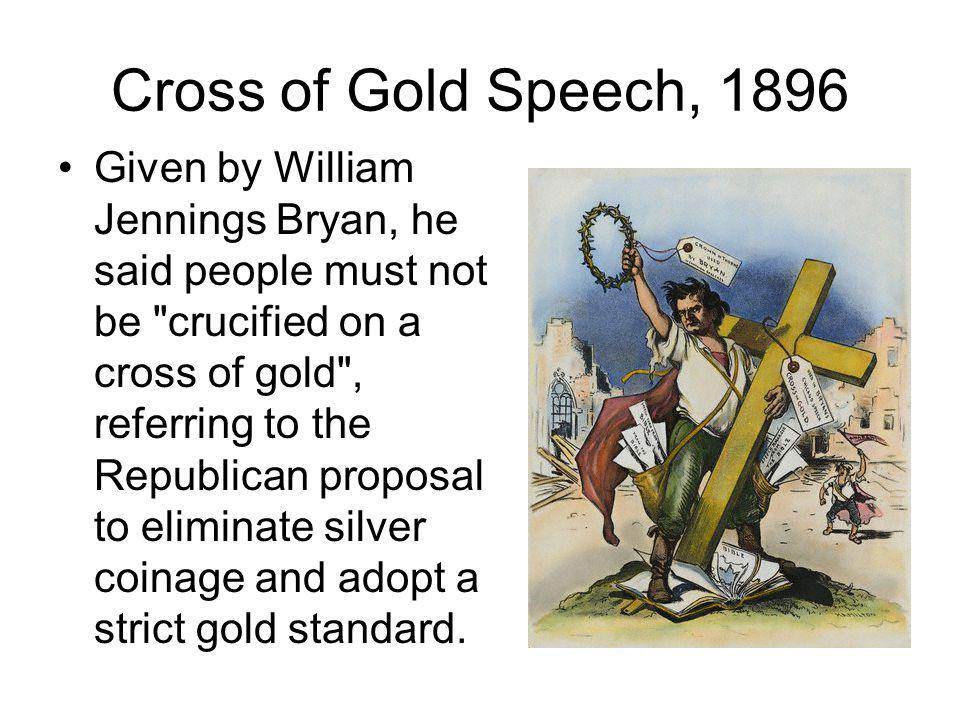 Cross of Gold Speech, 1896