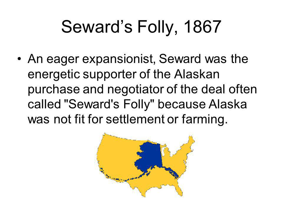 Seward's Folly, 1867
