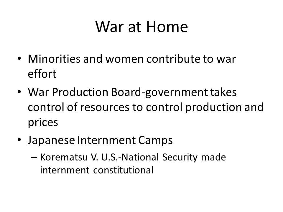 War at Home Minorities and women contribute to war effort