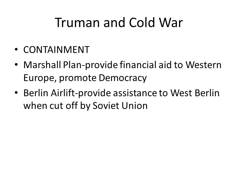 Truman and Cold War CONTAINMENT