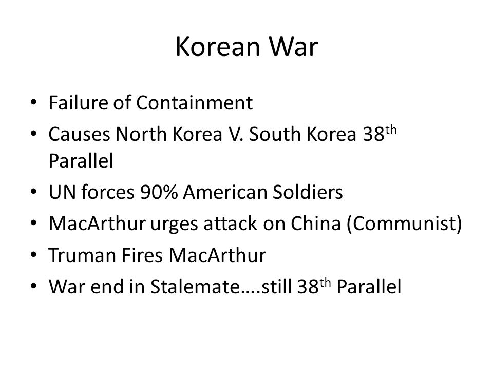 Korean War Failure of Containment