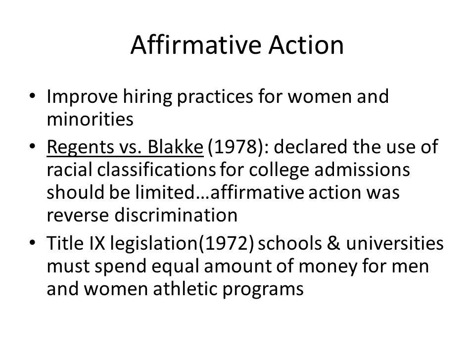 Affirmative Action Improve hiring practices for women and minorities